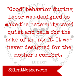 Good birth, Silent Mother, Deena Blumenfeld